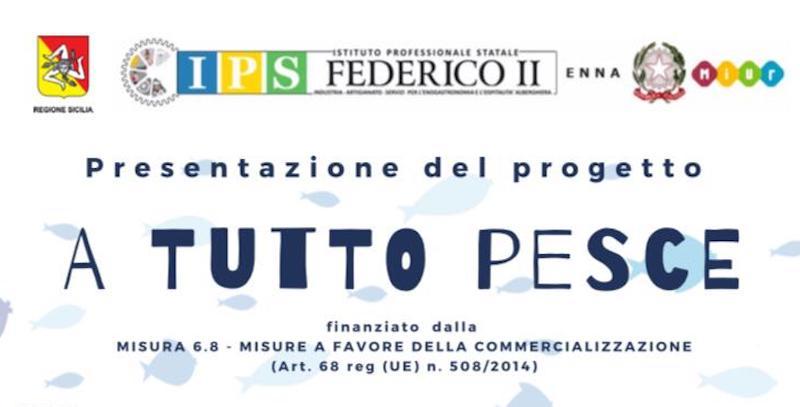"""""""A tutto pesce"""": il progetto che rilancia il """"pesce povero"""" attraverso gli Istituti alberghieri siciliani"""