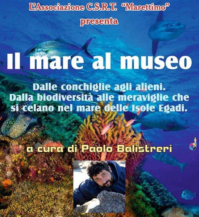 """L'Associazione CSRT """"Marettimo"""" presenta """"Il Mare al Museo"""""""